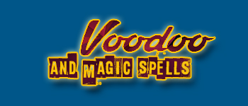 Voodoo and Magic